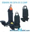 Máy bơm nước thải EBARA 80 DFA 51.5 2HP có dao cắt rác 2 phao